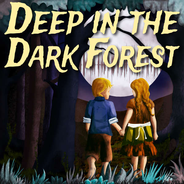Deep in the Dark Forest Podcast