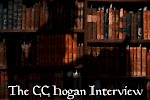 Interview with C.C. Hogan - myself