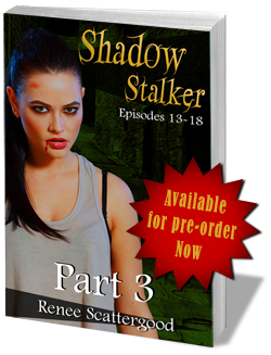 Shadow Stalker Part 3 - Pre-order